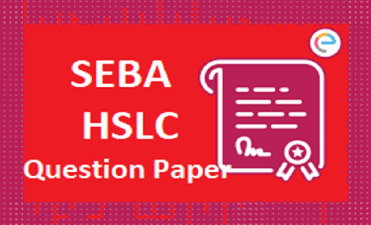 Assam 10th Model Paper 2021 SEBA HSLC Important Question 2021 SEBA 10th Blueprint Exam Pattern 2021