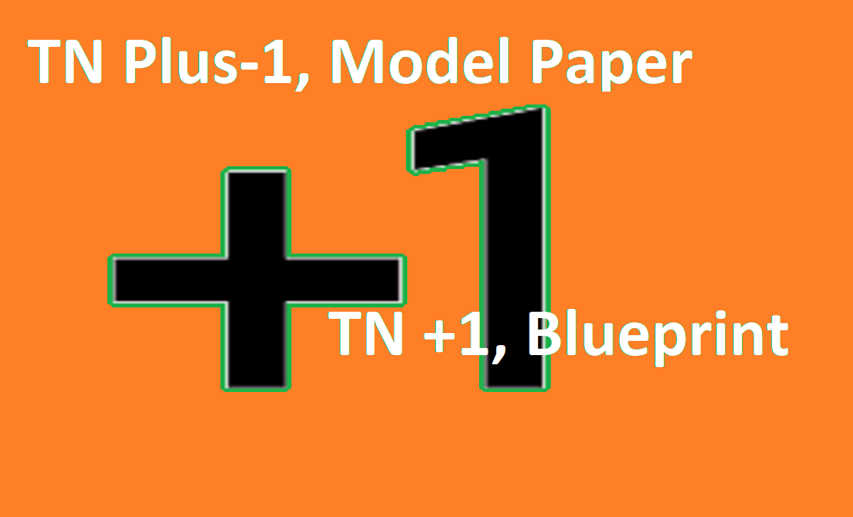 TN Plus-1, Model Paper 2021 TN +1, Blueprint 2021 TN Plus One Syllabus & Textbook 2021
